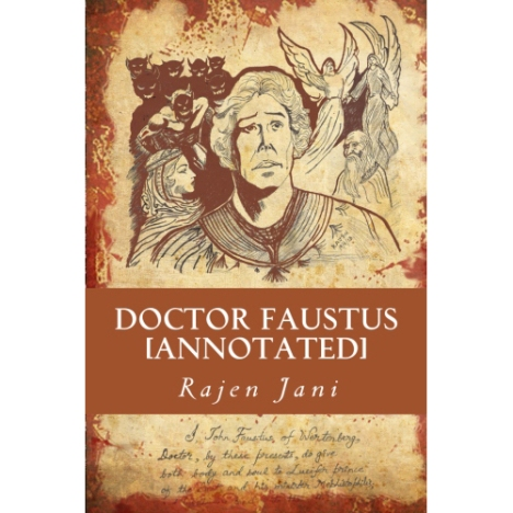 Doctor Faustus [Annotated] by Rajen Jani