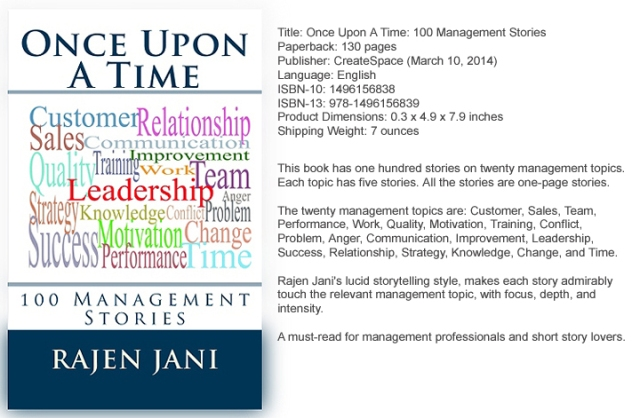 Once Upon A Time: 100 Management Stories by Rajen Jani